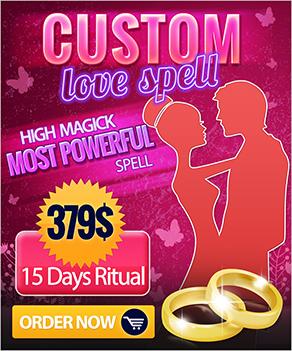 Custom tailored love spell most powerful love spell